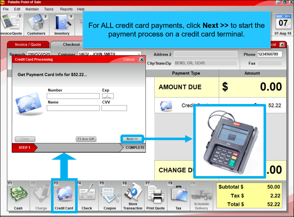 Click Next initiate the payment process on the credit card device